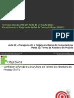 Aula04 - Projeto e Planejamento de Redes (Termo de Abertura de Projeto)