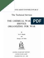 Chenical Warfare Service Organizing for War