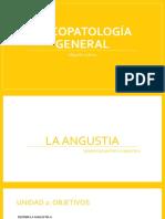 PSICOPATOLOGÍA GENERAL - LA ANGUSTIA