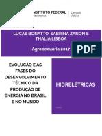 Evolução e as Fases Do Desenvolvimento Técnico Da Produção de Energia No Brasil e No Mundo - Hidrelétricas