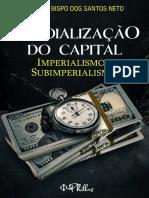 Bispo, Artur. MUNDIALIZAÇÃO DO CAPITAL - IMPERIALISMO E SUBIMPERIALISMO