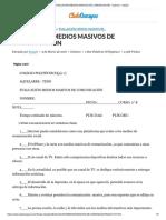 EVALUACIÓN MEDIOS MASIVOS DE COMUNICACIÓN - Exámen - katad3