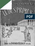 VALENTE LUDUS PRIMUS