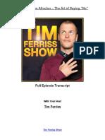 The Tim Ferriss Show - Episode 017 transcripts