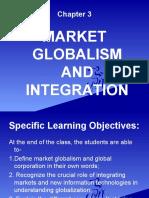 CHAPTER 3 MARKET GLOBALISM AND INTEGRATION (1).ppt