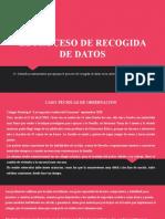 EL PROCESO DE RECOGIDA DE DATOS.pptx