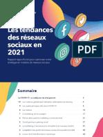 Les tendances des réseaux sociaux 2021