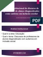 Análise institucional do discurso de professores de alunos