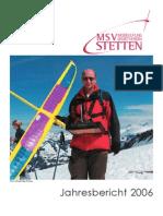MSV Stetten Jahresbericht 2006