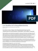 Los desafíos de la fotopolimerización