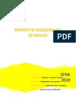 PROYECTO MAQUINA DE PETROLEO
