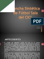 Cancha Sintética de Fútbol Sala del CICL