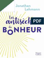 Lehmann Jonathan - Les Antisèches Du Bonheur (2020)