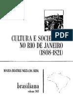 (Brasiliana volume 363) Maria Beatriz Nizza da Silva - Cultura e Sociedade no Rio de Janeiro (1808-1821)-Companhia Editora Nacional (1977).pdf