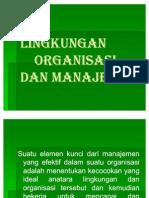 """MATERI PNGNTAR MANAJEMEN """"Lingkungan Organsasi Dan Manager"""""""
