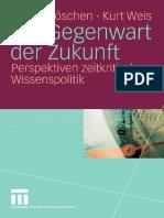 __Die_Gegenwart_der_Zukunft__Perspektiven_zeitkritischer_Wissenspolitik.pdf