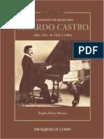 El Compositor Mexicano Ricardo Castro (1864-1907). Vida y Obra