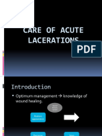 CARE OF ACUTE LACERATIONS