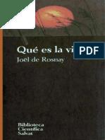 008. Qué es la vida - Joel de Rosnay.pdf