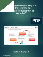 El reglamento técnico para redes internas