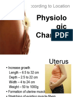 PHYSIOLOGIC CHANGES ACCDG TO LOCATION