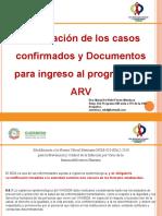Presentación Notificacion de los casos confirmados y documentod para el ingreso al programa de  ARV
