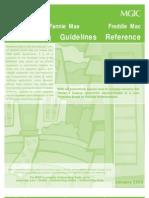 Freddie Mac  & Fannie Mae and MGIC Underwriting Guidelines