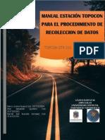 MANUAL ESTACIÓN TOPOCON PARA EL PROCEDIMIENTO DE RECOLECCION DE DATOS TOPCON