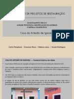 LEVANTAMENTO FÍSICO E  ANÁLISE TIPOLÓGICA, IDENTIFICAÇÃO DE MATERIAIS E SISTEMA CONSTRUTIVO.
