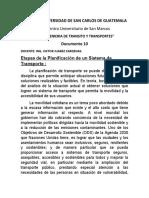 10  Etapas de la planificación de un Sistema de Transporte  INGENIERÍA DE TRANSITO.