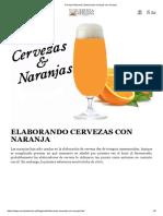 Cerveza Artesana _ Elaborando Cervezas Con Naranja