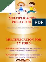 DIAPOSITIVAS DE MULTIPLICACIÓN POR 2 Y 3