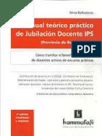 Manual Teorico Practico de Jubilacion Docente IPS. Ballesteros