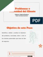 Kick Off Paso 1 Problemas_Necesidad del Cliente