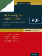 (Treatments That Work) Steven A. Safren, Susan E. Sprich, Carol A. Perlman, Michael W. Otto - Mastering Your Adult ADHD_ A Cognitive-Behavioral Treatment Program, Therapist Guide-OXFORD UNIVERSITY PRE
