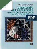Bodei, Remo - Geometria de las pasiones. Miedo, esperanza , felicidad. Filosofia y uso politico FCE 1997.pdf