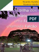 Livro - A TRILHA DOS VOLUNTÁRIOS EM UMA FAMÍLIA CHAMADA FALCÃO.pdf
