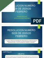 6. RESOLUCION NUMERO 0229 DE 2020