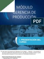 1_presentación Módulo Gerencia de Produccion y Conceptos Iniciales