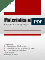 II. Materialismo (L. Feuerbcah, K. Marx y F. Engels)