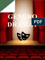 GÉNERO DRAMÁTICO -