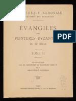Évangiles avec des peintures byzantines du XIe siècle ~ Reproduction des 361 miniatures du Par. gr. 74 ^ 2