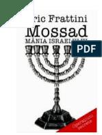 Eric Frattini - Mossad-Mania Israelului