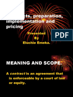 Contracts, preparation, pricing and implementation