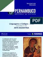 Arte Bizantina  Características - Pintura e Arquitetura.ppt