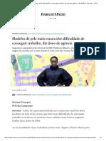 Modelos de pele mais escura têm dificuldade de conseguir trabalho, diz dono de agência - 06_10_2019 - Mercado - Folha