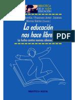 La educación nos hace libres. La lucha contra nuevas alienaciones.pdf