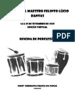 Oficina de Percussão - 11 Festival Maestro Felinto Lúcio Dantas