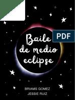 Baile de Medio Eclipse