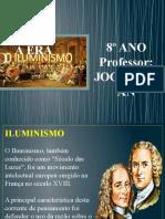 A ERA DO ILUMINISMO - 8º ANO (Prof. Joca)